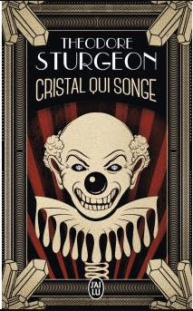 Cristal qui songe - Theodore Sturgeon Crista11