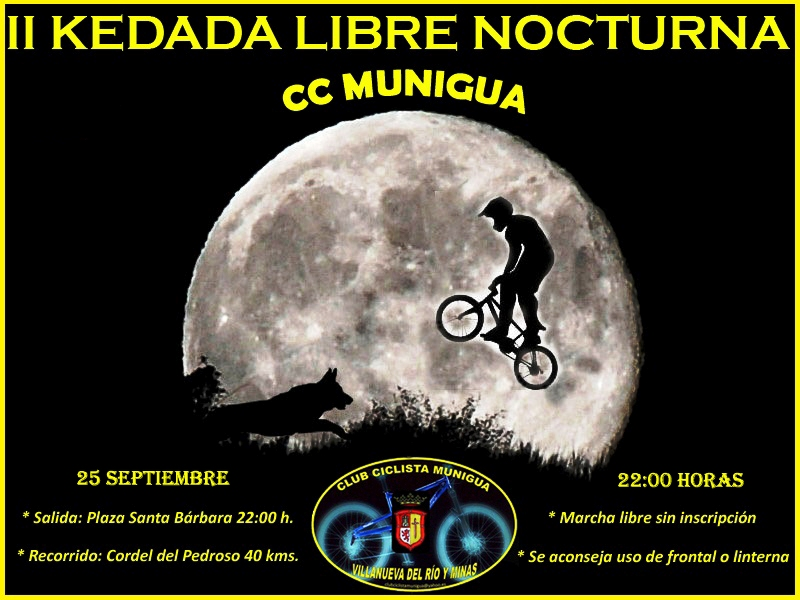 II KEDADA LIBRE NOCTURNA CC MUNIGUA 25-09-10 Cartel10