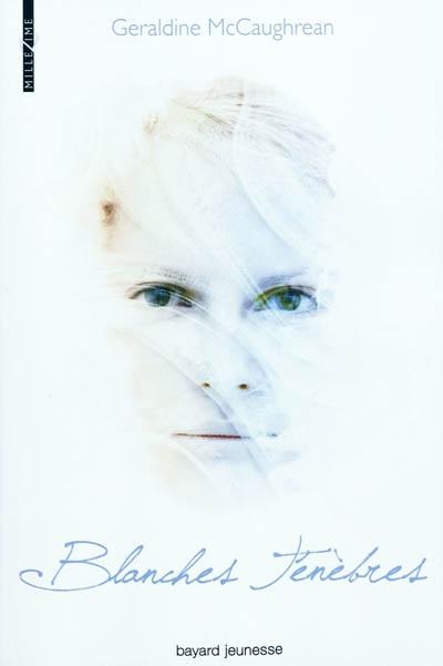 [Bayard Jeunesse] Blanches ténèbres de Géraldine Mc Caughrean 97827410