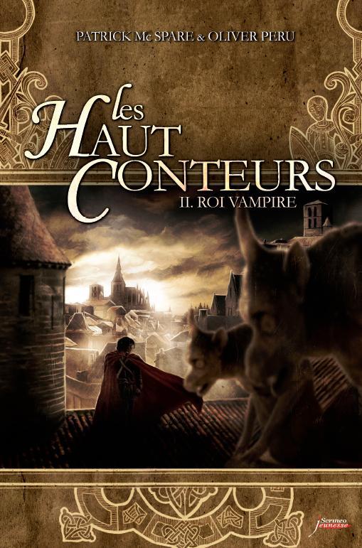 [Éditions Scrineo] Les Haut Conteurs: tome 2 de Oliver Peru et Patrick Mc Spare Couv-h10