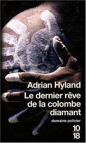 [Hyland, Adrian] Le dernier rêve de la colombe diamant. Dernie10