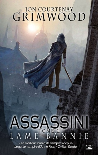 ASSASSINI (Tome 2) LAME BANNIE de Jon Courtenay Grimwood 1209-a10