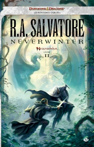 LES ROYAUMES OUBLIES - NEVERWINTER (Tome 2) NEVERWINTER de R.A. Salvatore 1209-n10