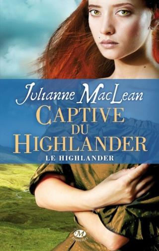 LE HIGHLANDER (Tome 1) CAPTIVE DU HIGHLANDER de Julianne MacLean 1210-h10