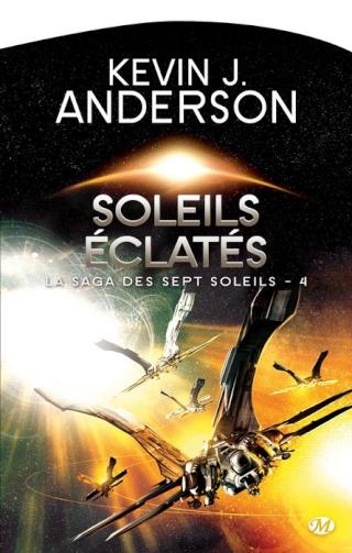 LA SAGA DES SEPT SOLEILS (Tome 4) SOLEILS ÉCLATÉS de Kevin J. Anderson 1308-s11