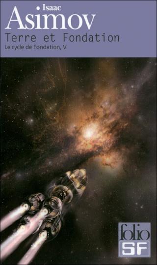 LE CYCLE DE FONDATION (Tome 5) TERRE ET FONDATION de Isaac Asimov 97820714