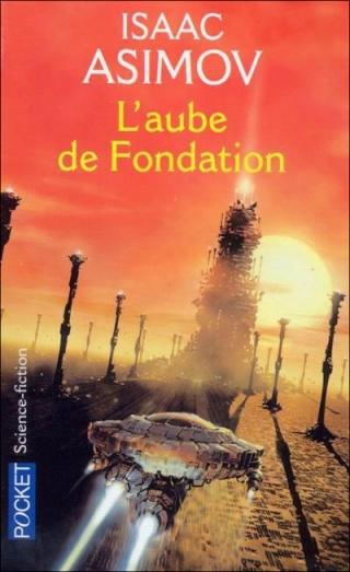 LE CYCLE DE FONDATION - PRÉLUDE (Tome 2) L'AUBE DE FONDATION de Isaac Asimov 97822612