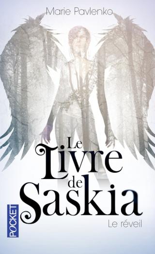 LE LIVRE DE SASKIA (Tome 1) LE REVEIL de Marie Pavlenko 97822622