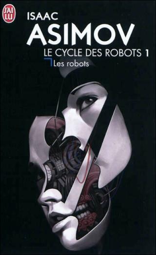 LE CYCLE DES ROBOTS (Tome 1) LES ROBOTS de Isaac Asimov 97822910