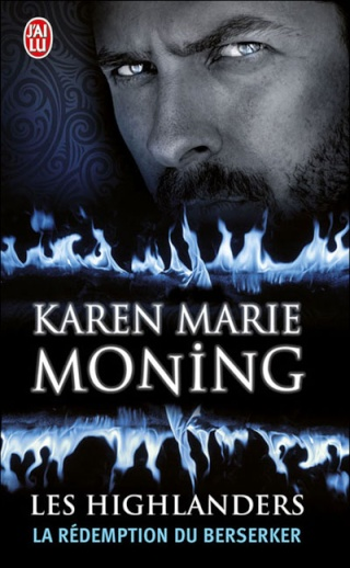 LES HIGHLANDERS (Tome 2) LA REDEMPTION DU BERSERKER de Karen Marie Moning 97822926
