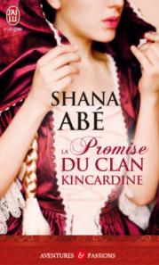 LA PROMISE DU CLAN KINCARDINE de Shana Abé La_pro10