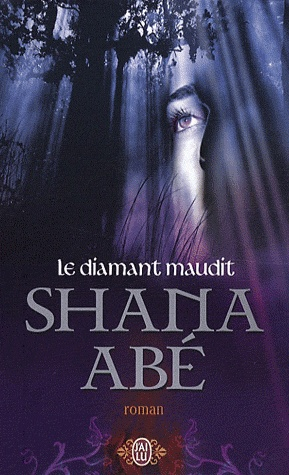 LE DIAMANT MAUDIT de Shana Abé Le_dia10