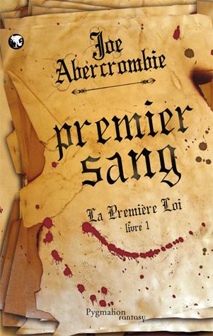 LA PREMIERE LOI (Tome 1) PREMIER SANG de Joe Abercrombie Premie10