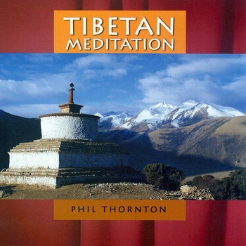 Phil Thornton - Tibetan Meditation - 2003 Tibeta12