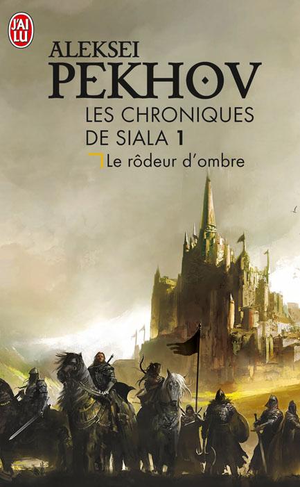 Les Chroniques de Siala, tome 1 : Le Rôdeur d'Ombre 97822914