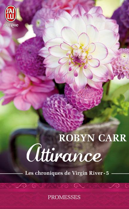 Les Chroniques de Virgin River - Tome 5 : Attirance de Robyn Carr 97822917