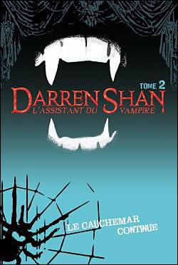 [Shan, Darren] L'assistant du vampire - Tome 2: Le cauchemar continue 97820111