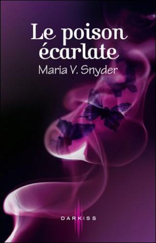 Les Portes du Secret - Tome 1 : Le Poison Ecarlate - Maria V. Snyder 97822810