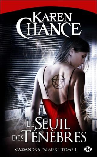 Cassandra Palmer - Tome 1 : Le Seuil des Ténèbres - Karen Chance 97828115