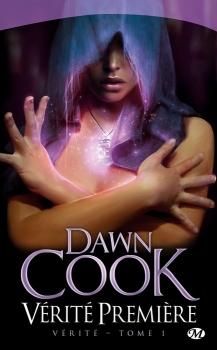 Vérité - Tome 1 : Vérité Première - Dawn Cook Couv4210