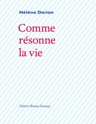 Hélène Dorion Comme_10