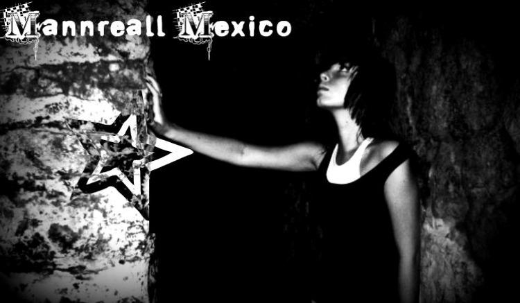 Mike Mannreall* Mexico