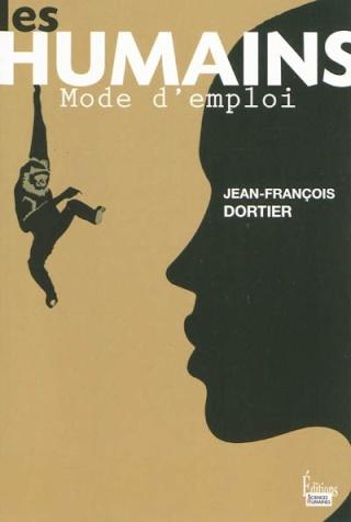 [Dortier, Jean-François] Les Humains mode d'emploi 10698410