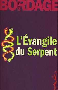 [Bordage, Pierre] L'Evangile du serpent 322810