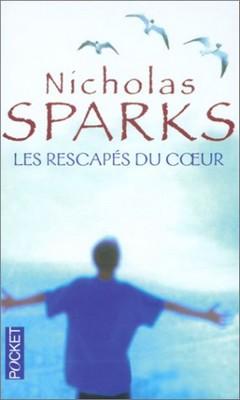 [Sparks, Nicholas] Les rescapés du coeur 41bsq810