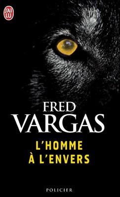 [Vargas, Fred] Commissaire Adamsberg - Tome 2: L'homme à l'envers Fred_v10