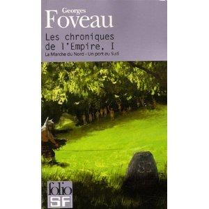 Foveau Georges - La Marche du Nord & Un port au Sud - Les Chroniques de l'Empire I Chroni10