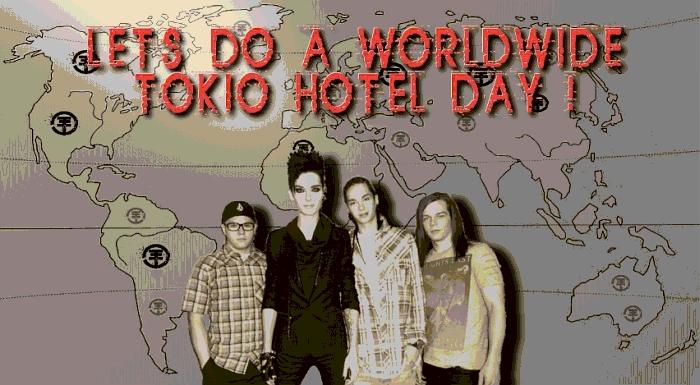 WORLWIDE TOKIO HOTEL DAY !