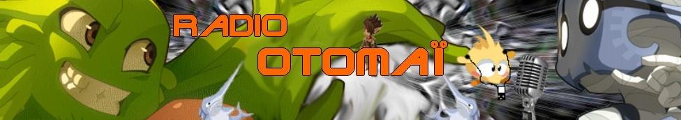 Radio Otomaï Forum