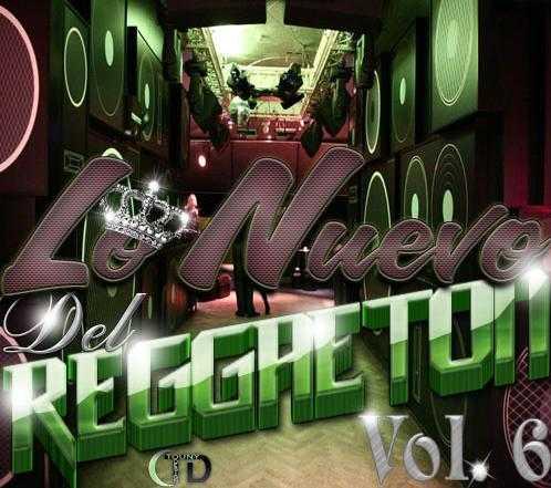 lo nuevo del reggaeton 02187610