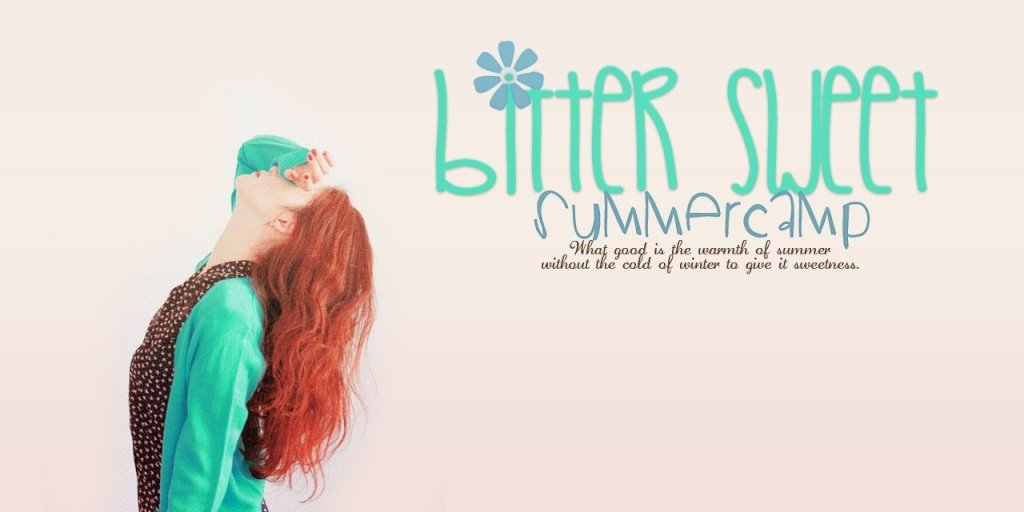 BitterSweet Summer Camp