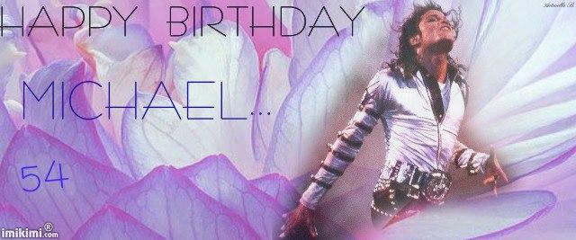 Happy Birthday dear Michael! 20835610