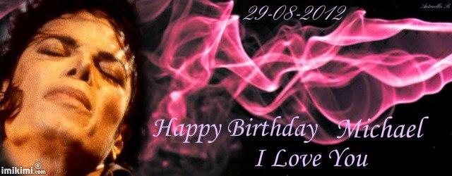 Happy Birthday dear Michael! 22619410