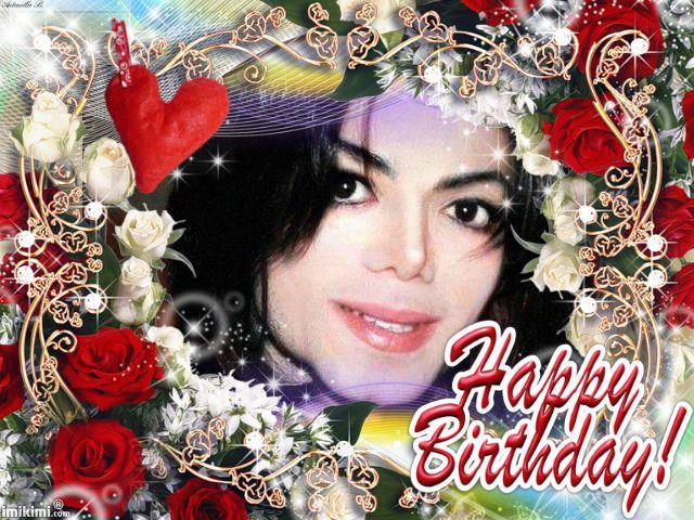 Happy Birthday dear Michael! 40535810