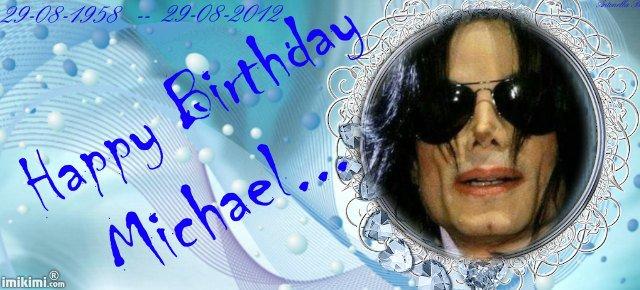 Happy Birthday dear Michael! 40619410