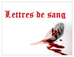 [LETTRES DE SANG 3] UN MONDE VA MOURIR - LE VOTE - Page 2 Lettre11