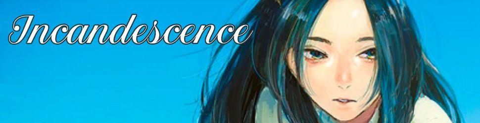 [MANGA] Incandescence Incand10