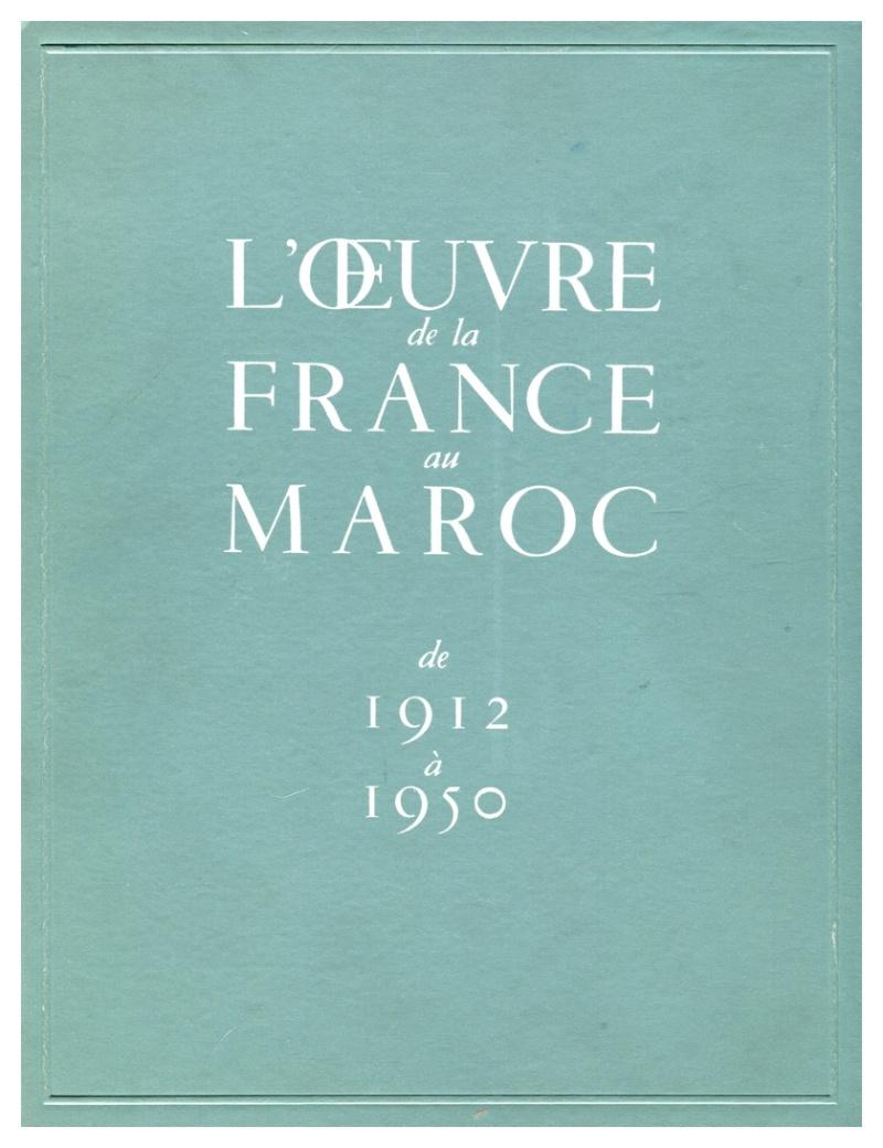 L'Oeuvre de la France au Maroc de 1912 à 1950. Maroc204