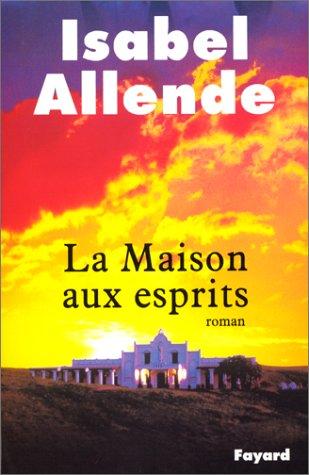 [Allende, Isabel] La maison aux esprits. Maison10