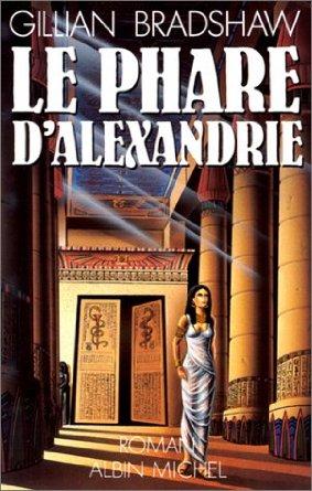 [Bradshaw, Gillian] Le phare d'Alexandrie. Phare10