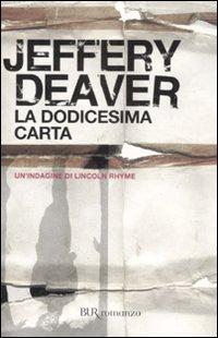 LA DODICESIMA CARTA di Jeffery Deaver Dodice10