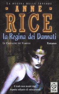 LA REGINA DEI DANNATI di Anne Rice La_reg11