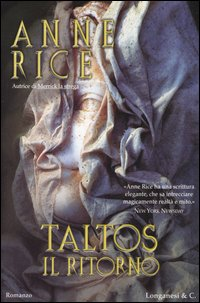 TALTOS, IL RITORNO di Anne Rice Taltos10