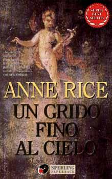 UN GRIDO FINO AL CIELO di Anne Rice Un_gri10