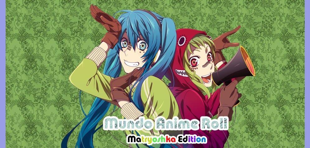 Mundo Anime Roll