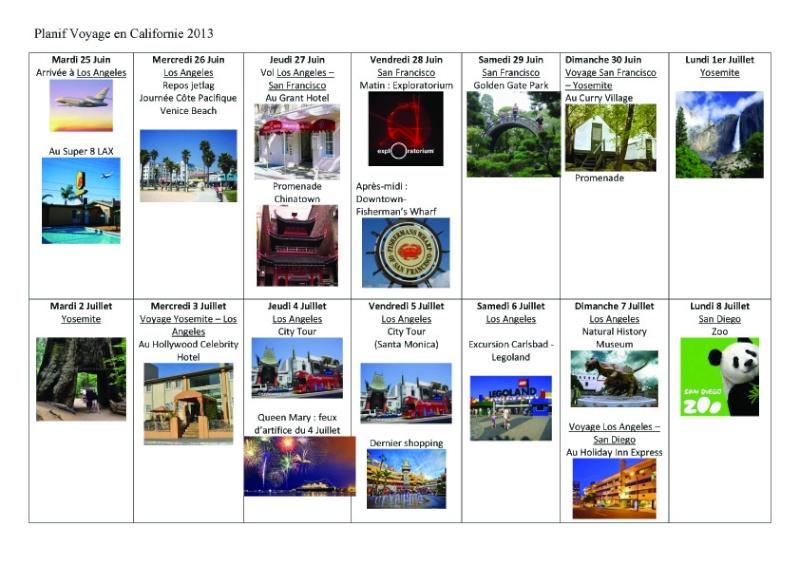 Notre inoubliable périple californien du 25 juin au 16 juillet 2013 (San Francisco, Yosemite, Los Angeles, Legoland, San Diego Zoo & SeaWorld et... DISNEYLAND!)  Planif10